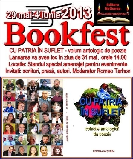 """Volumul antologic """"Cu patria în suflet"""" va fi lansat la Book Fest 2013"""