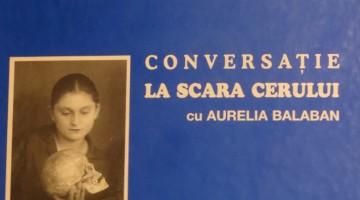 """Incursiuni într-o """"conversație la scara cerului"""" cu Elena Turbatu Antonescu"""